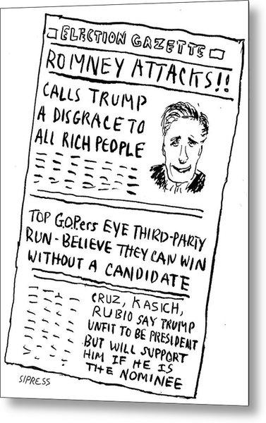 Romney Attacks Metal Print