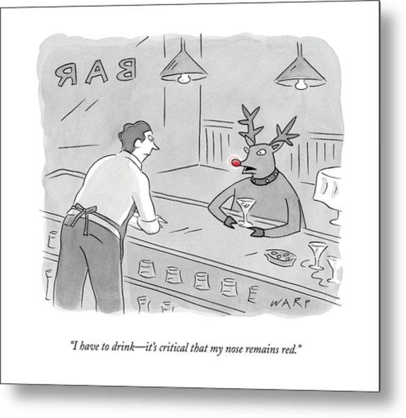 Rudolph In A Bar Metal Print