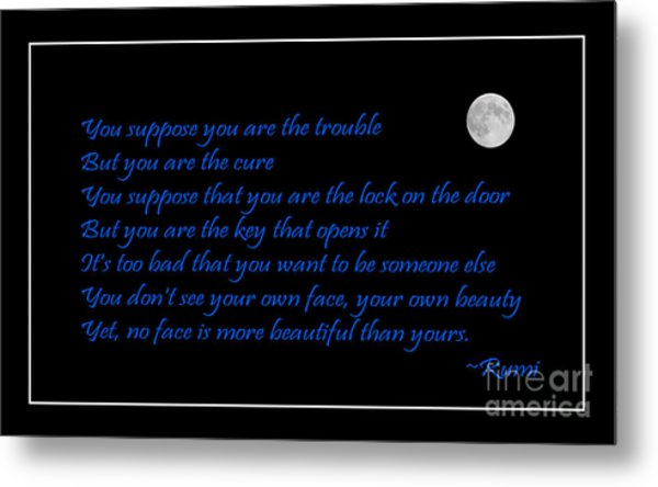 Rumi Quote - Beauty - Loving You Metal Print