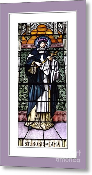 Metal Print featuring the photograph Saint Rose Of Lima Stained Glass Window by Rose Santuci-Sofranko