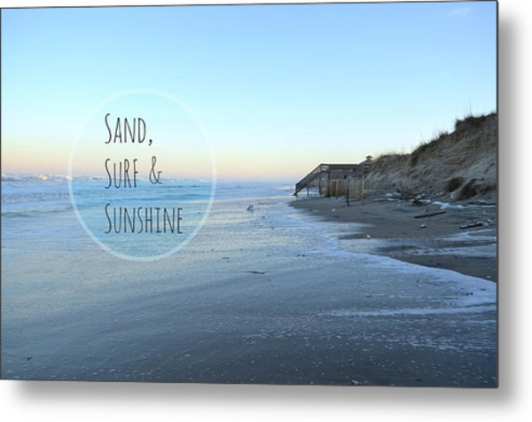 Sand Surf Sunshine Metal Print