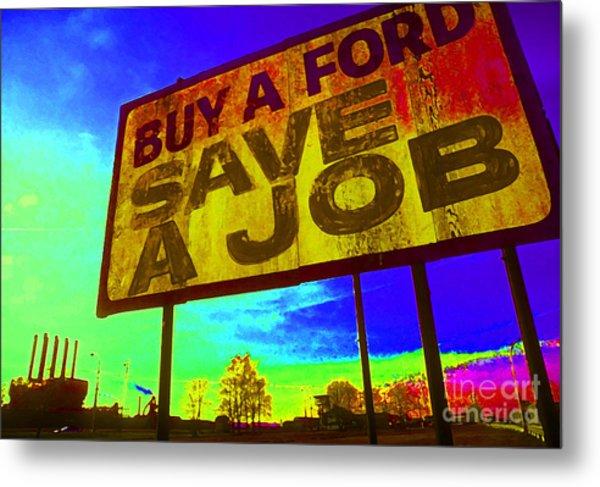 Save A Job Metal Print