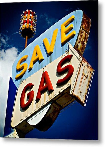 Save Gas Metal Print