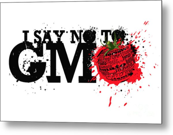 Say No To Gmo Graffiti Print With Tomato And Typography Metal Print