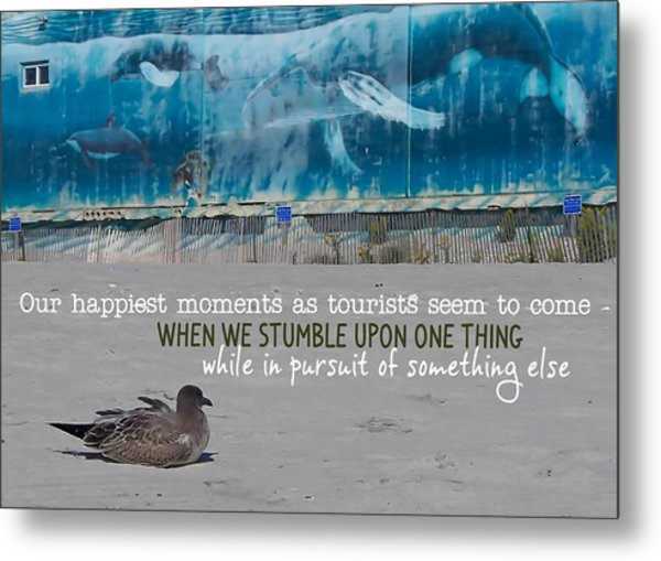 Seaside Art Gallery Quote Metal Print by JAMART Photography