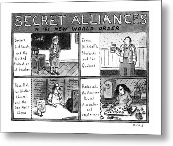 Secret Alliances Of The New World Order Metal Print