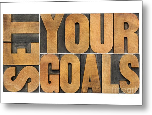 Set Your Goals  Metal Print