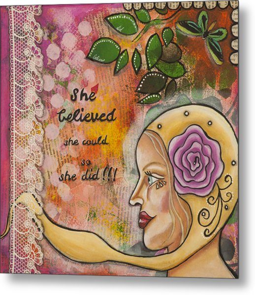 She Believed She Could So She Did Inspirational Mixed Media Folk Art Metal Print