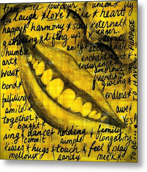 Simply Smile And Your Golden Virtues Will Be Written All Over You Metal Print