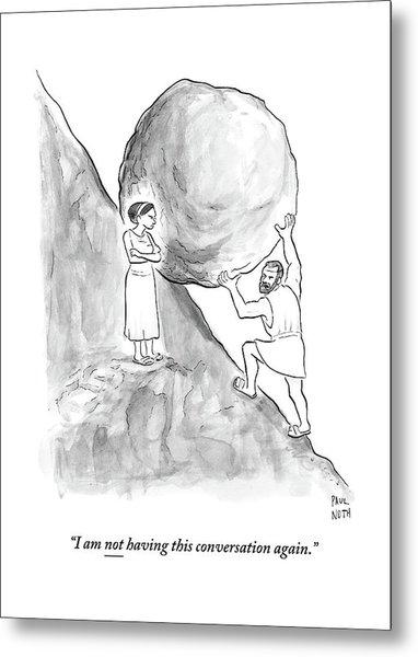 Sisyphus Pushing A Boulder Up A Hill Metal Print