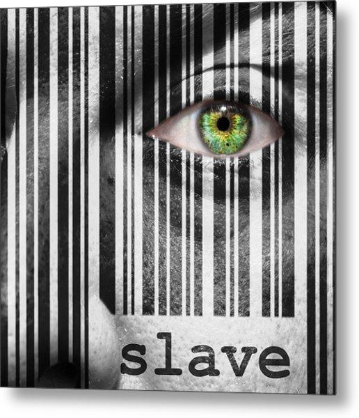 Slave Metal Print