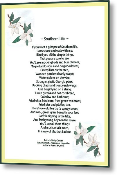 Southern Life Metal Print by Patricia Neely-Dorsey