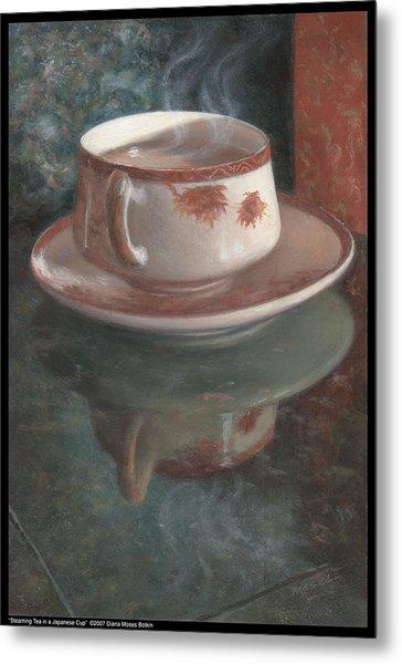 Steaming Tea In A Japanese Cup Metal Print