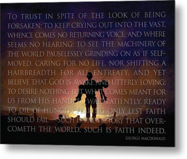 Such Is Faith Metal Print