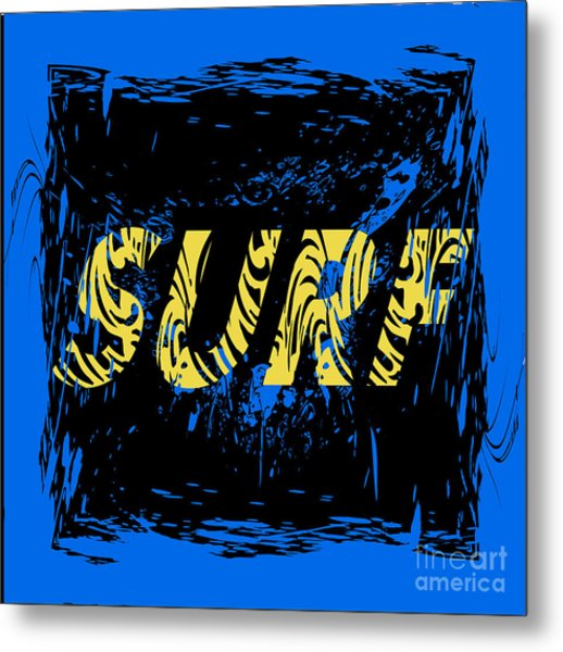 Surf Typography, T-shirt Graphics Metal Print