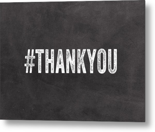 Thank You- Greeting Card Metal Print
