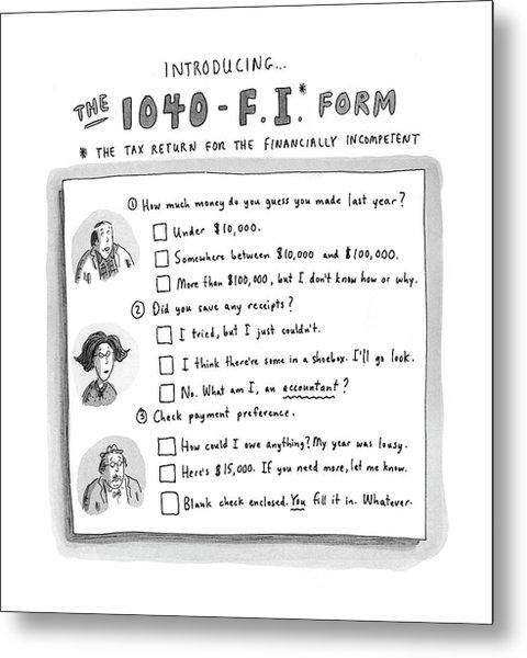 The 1040 F.i. Form Metal Print