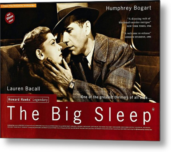 The Big Sleep  Metal Print