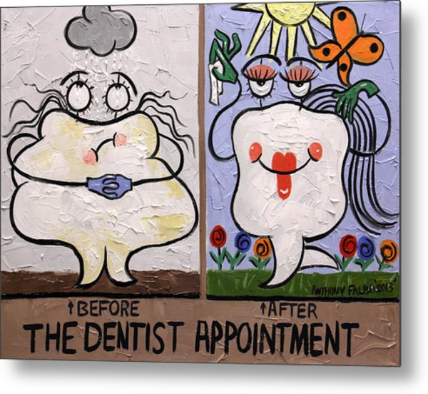 The Dentist Appointment Dental Art By Anthony Falbo Metal Print