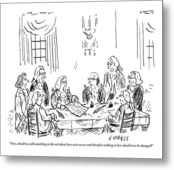 The Founding Fathers Sit Around The Constitution Metal Print