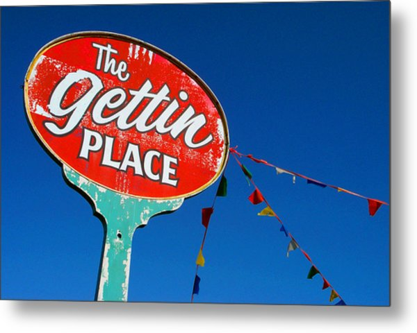 The Gettin Place Metal Print