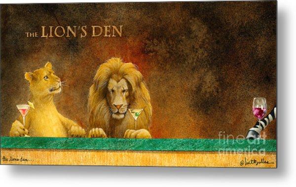 The Lion's Den... Metal Print