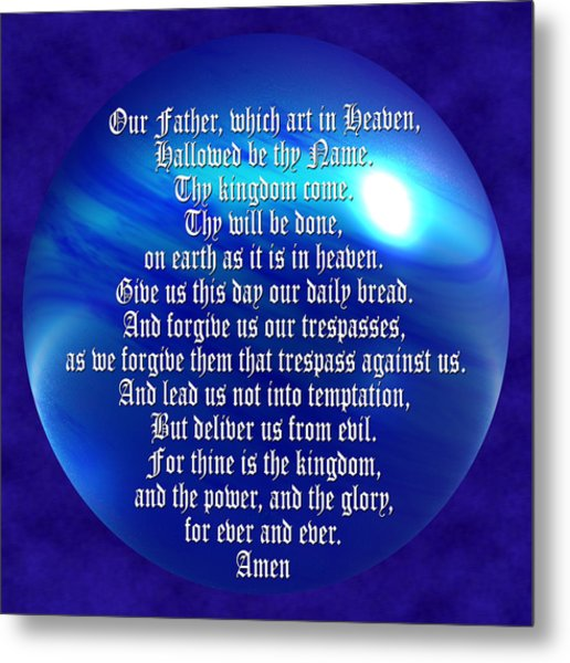 The Lords Prayer Metal Print by Daryl Macintyre