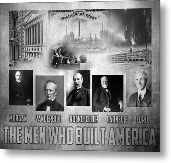 The Men Who Built America Metal Print