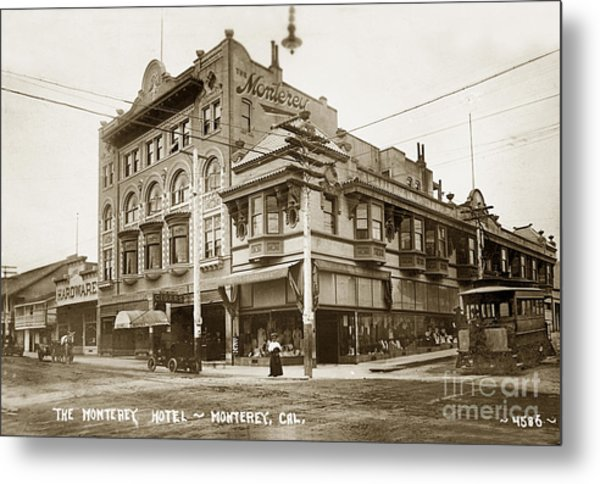 The Monterey Hotel 1904 The Goldstine Block Building 1906 Photo  Metal Print