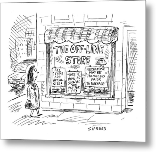 The Off-line Store Metal Print