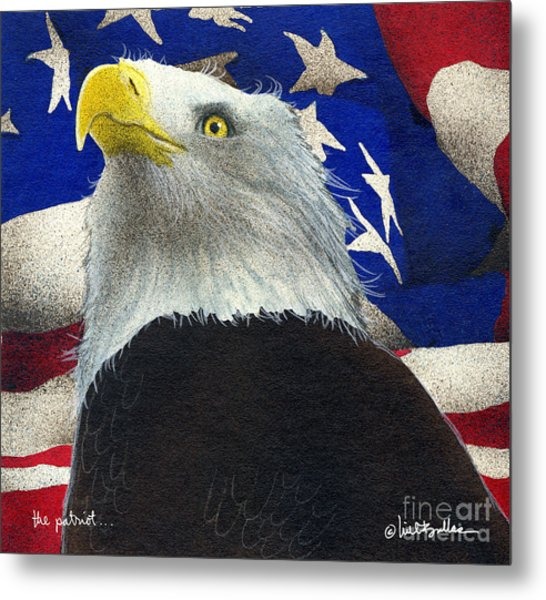 The Patriot... Metal Print by Will Bullas