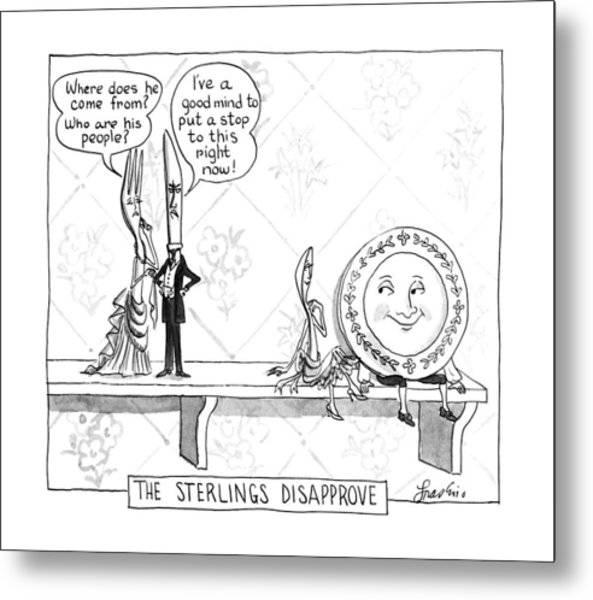The Sterlings Disapprove: Metal Print