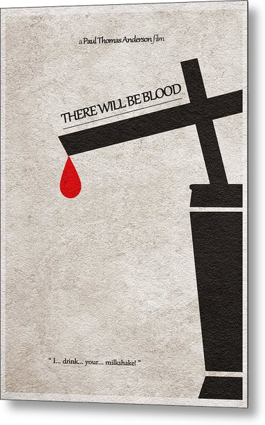 There Will Be Blood Metal Print