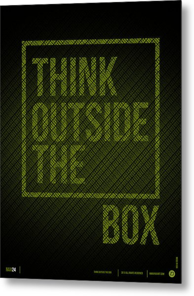 Think Outside Of The Box Poster Metal Print