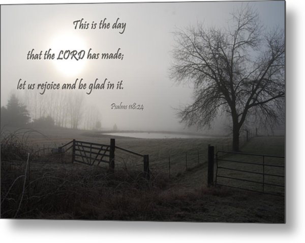 Metal Print featuring the photograph This Is The Day That The Lord Has Made by Jani Freimann