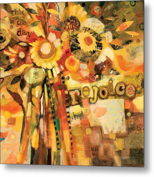 This Is The Day To Rejoice Metal Print
