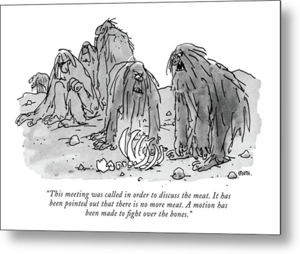 This Meeting Was Called In Order To Discuss Metal Print