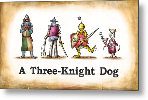 Three Knight Dog Metal Print