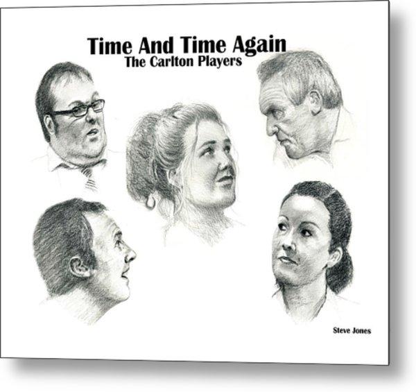 Time And Time Again Metal Print by Steve Jones