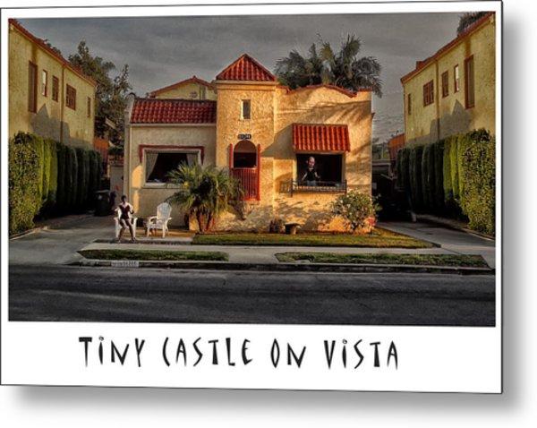 Tiny Castle On Vista Metal Print