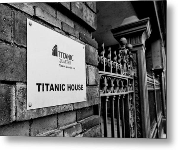 Titanic House Metal Print