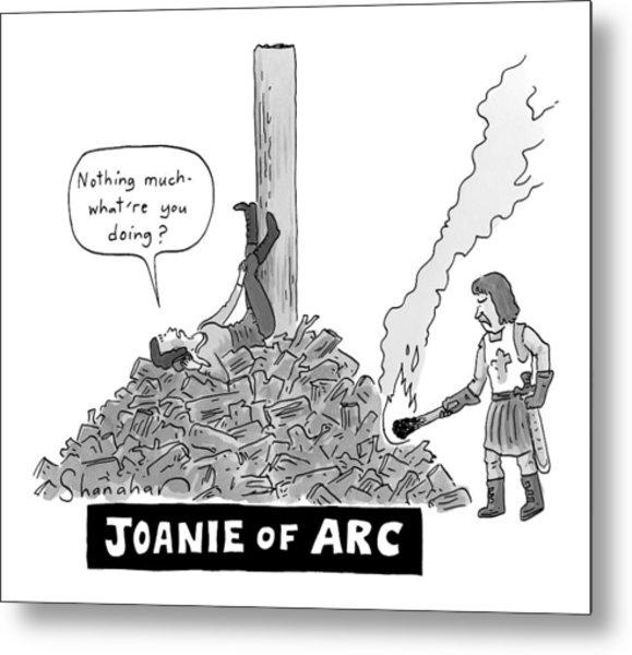 Title: Joanie Of Arc. A Teenage Joan Of Arc Rests Metal Print
