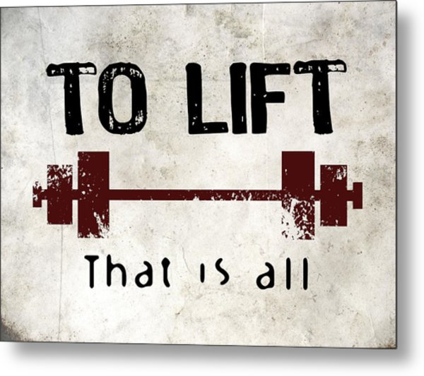 To Lift That Is All Metal Print by Flo Karp