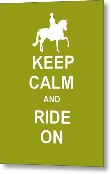 True Cadence Keep Calm Metal Print by JAMART Photography