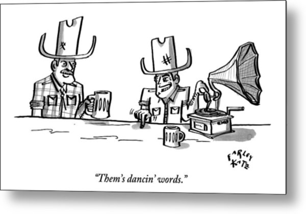 Two Cowboys Sit Drinking Beer. A Phonograph Rests Metal Print