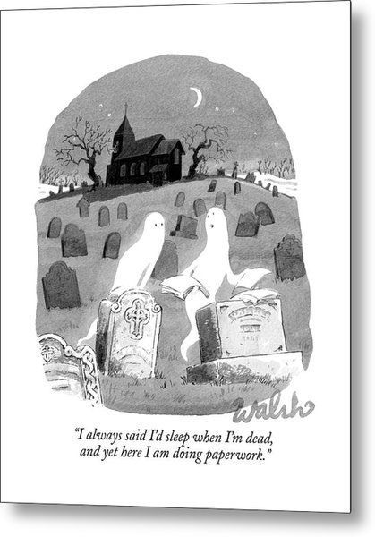 Two Ghosts Talk In A Graveyard.  One Is Holding Metal Print