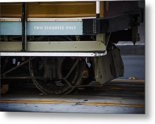 Two Standees Only Metal Print by SFPhotoStore