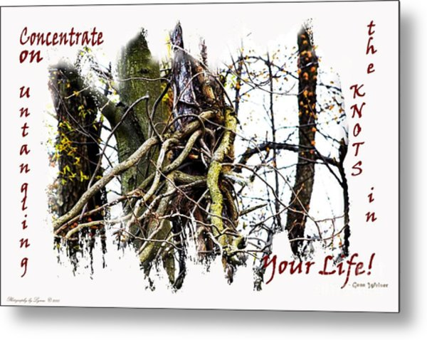 Untangle Your Knots Metal Print