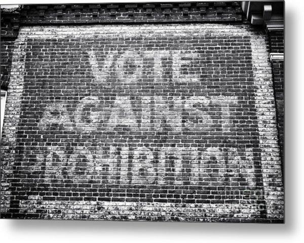 Vote Against Prohibition I Metal Print