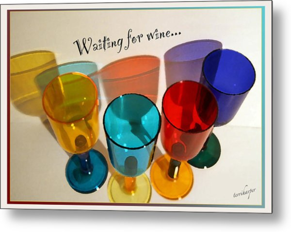 Waiting For Wine Metal Print
